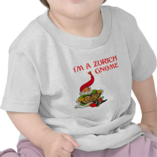 I m a Zurich gnome Tees