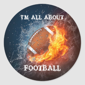 I M ALL ABOUT FOOTBALL ROUND STICKER