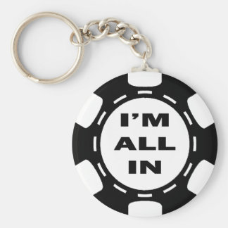I M ALL IN POKER CHIP KEYCHAINS