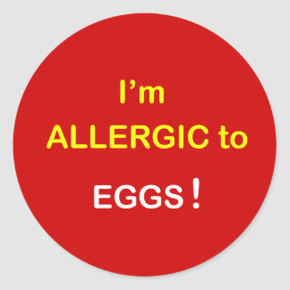 I m Allergic - EGGS Round Sticker