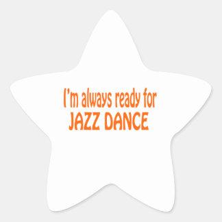 I m always ready for Jazz dance Star Sticker