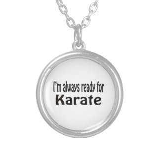 I m always ready for Karate Necklaces