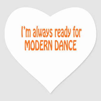 I m always ready for Modern dance Stickers