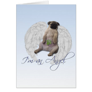 I m an angel - Pug Card