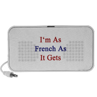 I m As French As It Gets Speaker