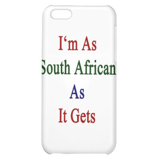 I m As South African As It Gets iPhone 5C Cover