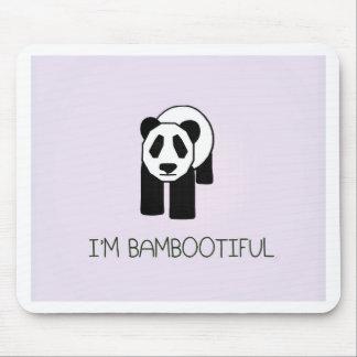 I m Bambootiful Mouse Pads