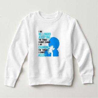 I'm Changing Things Toddler Sweatshirt