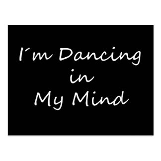 I´m Dancing in My Mind Postcard