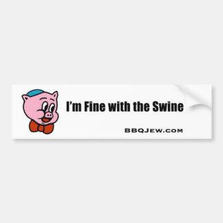 I m Fine with the Swine Bumper Sticker