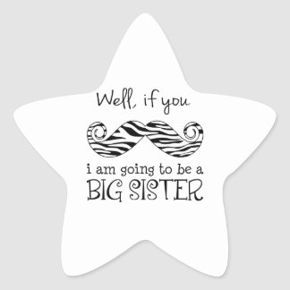 I m Going to be a Big Sister Star Sticker