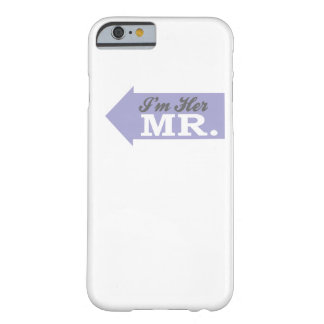 I m Her Mr Violet Arrow iPhone 6 Case