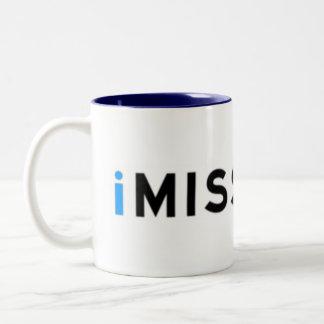 i M I S S Y O U i Mug