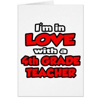 I m In Love With A 4th Grade Teacher Card