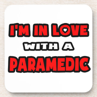 I m In Love With A Paramedic Coasters