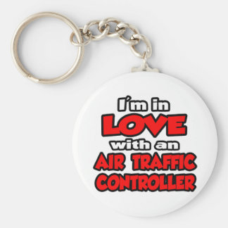 I m In Love With An Air Traffic Controller Key Chains