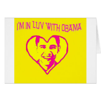 I m in Love With Obama Greeting Card