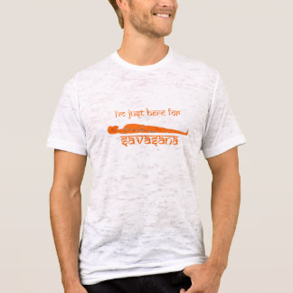 I'm Just Here for Savasana – The Chakra Series T-Shirt