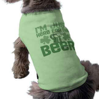 """I'm Just Here for the Beer"" Shirt"