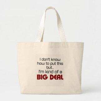 I m kind of a big deal canvas bag