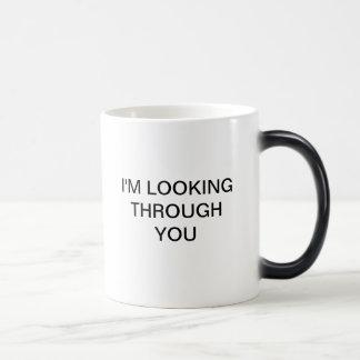 I M LOOKING THROUGH YOU MUG