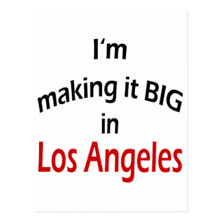 I m Making It Big In Los Angeles Postcards
