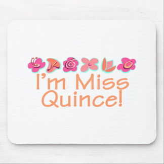 I m Miss Quince Mousepad