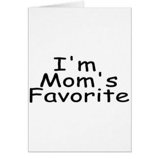 I m Mom s Favorite Greeting Card