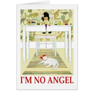I m No Angel Greeting Cards