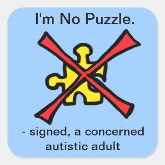 I m No Puzzle Square Sticker