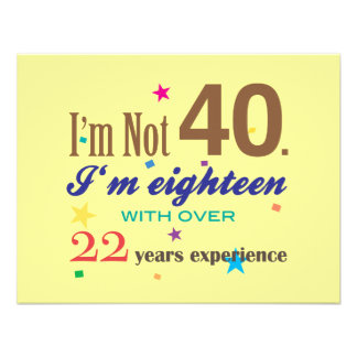 I m Not 40 - Funny Birthday Custom Announcements