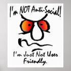 I'm Not Anti-Social (1) Poster