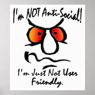 I'm Not Anti-Social (1) Print