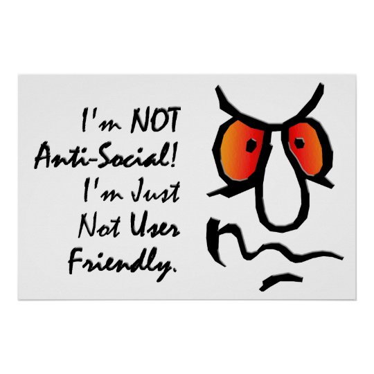 I'm Not Anti-Social (2) Poster