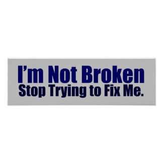 I m Not Broken Poster
