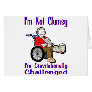 I m Not Clumsy Greeting Cards