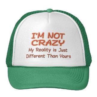 I m Not Crazy Hats