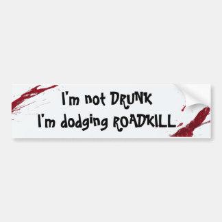 I m not drunk bumper sticker