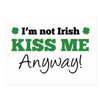 I m Not Irish Kiss Me Anyway Postcard