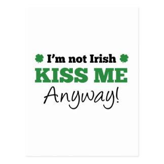 I m Not Irish Kiss Me Anyway Postcards