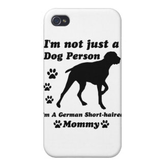 I m Not Just a Dog Person I m A German short hair Cases For iPhone 4