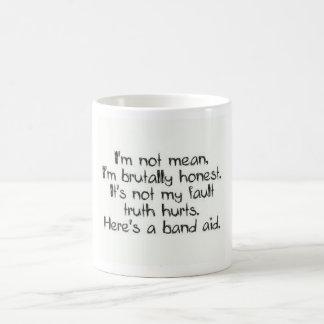 I m not Mean Coffee mug Coffee Mugs