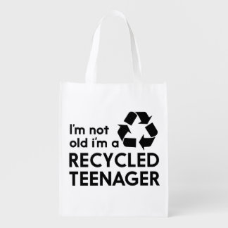 I'm Not Old, I'm a Recycled Teenager Reusable Grocery Bag