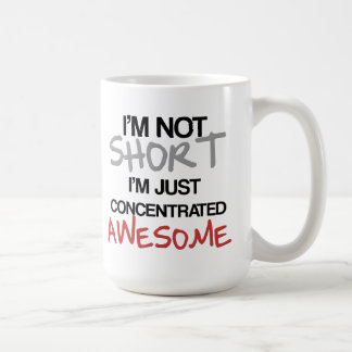 I m not short I m just concentrated awesome Coffee Mugs