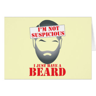I'm not suspicious - I just have a BEARD Card
