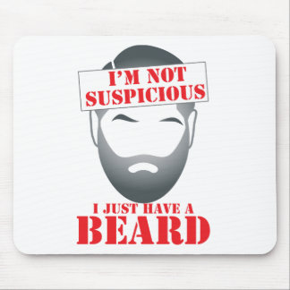 I'm not suspicious - I just have a BEARD Mouse Pad