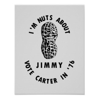 I'm Nuts About Jimmy - Carter 1976 Election Poster