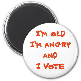 I M OLD I M ANGRY MAGNET