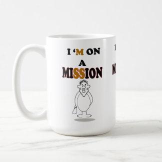 I`m on A Mission Coffee Mug