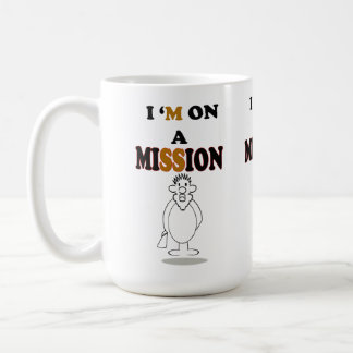 I`m on A Mission Basic White Mug